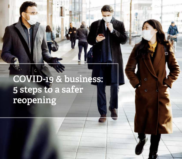Global resource | Covid-19 : 5 steps to a safer reopening