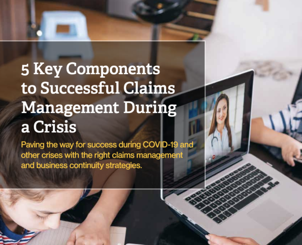 Us resource 5 key components to successful claims management during a crisis